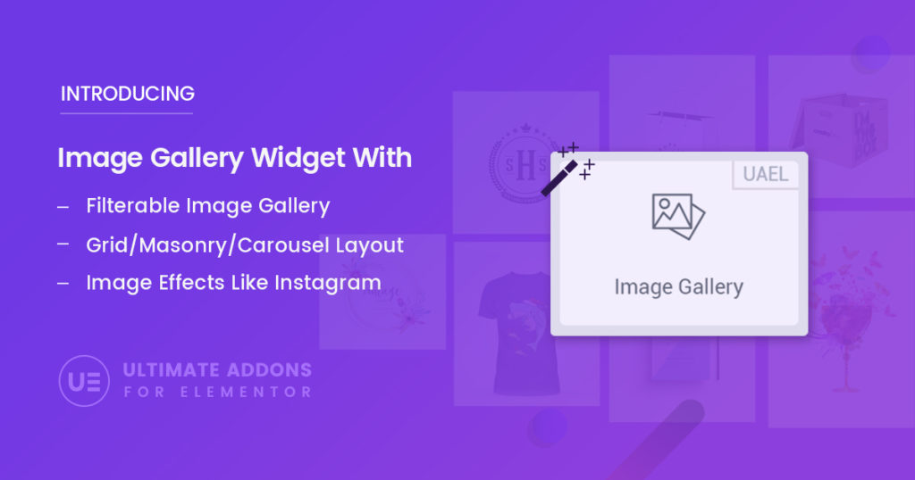 Introducing Image Gallery with amazing features! – Ultimate Addons