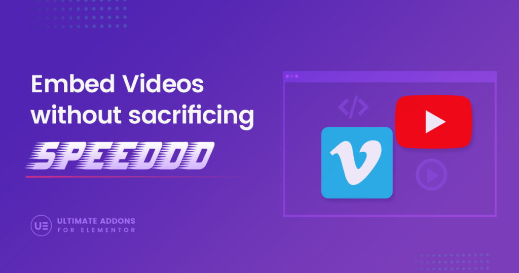 Introducing Faster Loading Video Widget for Elementor